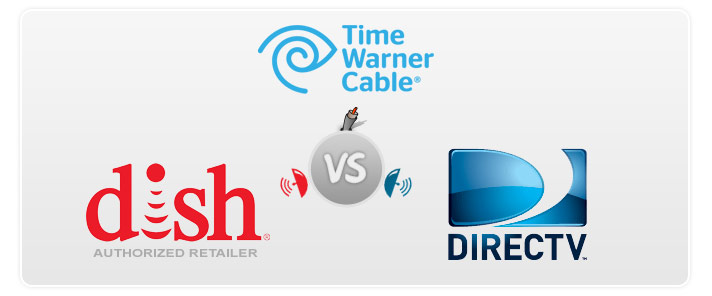 Time Warner vs DIRECTV vs DISH